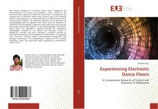 Couverture de Experiencing Electronic Dance Floors