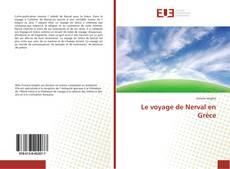 Bookcover of Le voyage de Nerval en Grèce