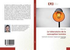 Copertina di Le laboratoire de la conception lumière