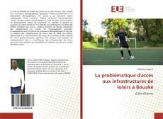 Portada del libro de La problématique d'accès aux infrastructures de loisirs à Bouaké