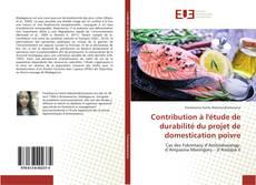 Couverture de Contribution à l'étude de durabilité du projet de domestication poivre