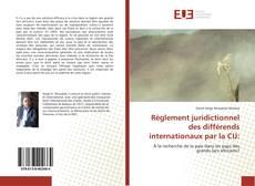Portada del libro de Règlement juridictionnel des différends internationaux par la CIJ:
