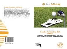 Bookcover of Greater Kansas City Golf Classic