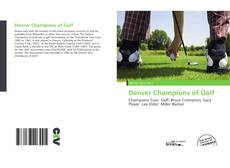 Bookcover of Denver Champions of Golf