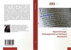 Обложка Apprentissage, Hétérogénéité et Politique Monétaire