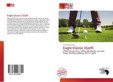 Bookcover of Eagle Classic (Golf)