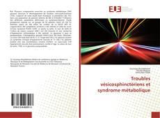 Bookcover of Troubles vésicosphinctériens et syndrome métabolique