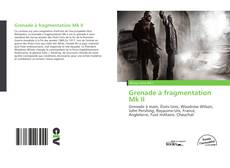 Bookcover of Grenade à fragmentation Mk II