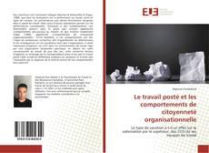 Обложка Le travail posté et les comportements de citoyenneté organisationnelle