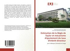 Couverture de Estimation de la Règle de Taylor et mécanisme d'ajustement du taux d'intérêt directeur