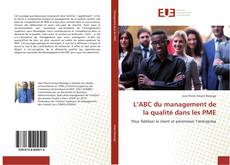 Couverture de L'ABC du management de la qualité dans les PME
