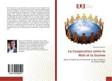 Bookcover of La Cooperation entre le Mali et la Guinee