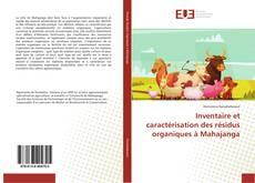 Buchcover von Inventaire et caractérisation des résidus organiques à Mahajanga