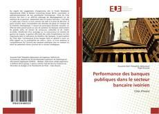Couverture de Performance des banques publiques dans le secteur bancaire ivoirien
