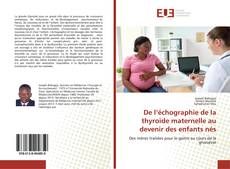 Portada del libro de De l'échographie de la thyroïde maternelle au devenir des enfants nés