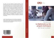 Portada del libro de La diplomatie sur les progrès techniques
