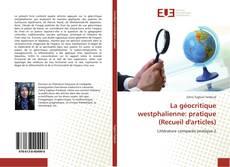 Capa do livro de La géocritique westphalienne: pratique (Recueil d'articles)