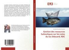 Couverture de Gestion des ressources halieutiques sur les cotes du lac Edouard, RDC