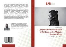 Capa do livro de L'exploitation sexuelle des enfants dans les Maquis, Bars et Hôtels