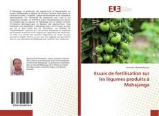 Capa do livro de Essais de fertilisation sur les légumes produits à Mahajanga