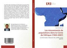 Copertina di Les mouvements de populations dans la Corne de l'Afrique (1963-2007)