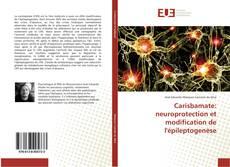 Buchcover von Carisbamate: neuroprotection et modification de l'épileptogenèse