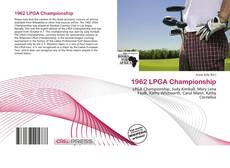 Bookcover of 1962 LPGA Championship