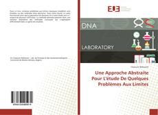 Une Approche Abstraite Pour L'étude De Quelques Problèmes Aux Limites kitap kapağı