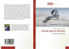 Portada del libro de Step By Step On My Way