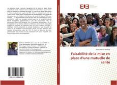 Buchcover von Faisabilité de la mise en place d'une mutuelle de santé