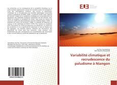 Bookcover of Variabilité climatique et recrudescence du paludisme à Niangon