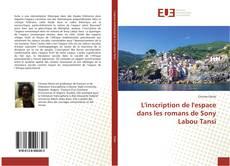Bookcover of L'inscription de l'espace dans les romans de Sony Labou Tansi
