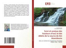 Couverture de Suivi et analyse des hauteurs d'eau et des débits de la source de Ain Asserdoune