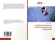 Couverture de Le thème de la femme dans les chansons de Jacques Brel