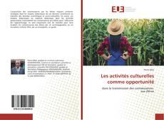 Copertina di Les activités culturelles comme opportunité