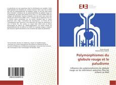 Copertina di Polymorphismes du globule rouge et le paludisme