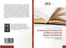 Couverture de La notation financière et le modèle financier de Dupont de Nemours