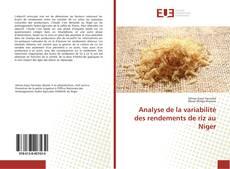 Analyse de la variabilité des rendements de riz au Niger kitap kapağı