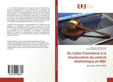 Couverture de Du Cyber-Commerce à la structuration du contrat électronique en RDC