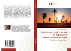 Bookcover of Histoire des conflits armés en République démocratique du Congo