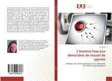 Bookcover of L'homme face aux démarches de recueil de sperme