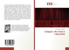 Couverture de Caligula : De l'éveil à l'absurdité