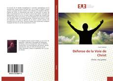 Bookcover of Défense de la Voie de Christ