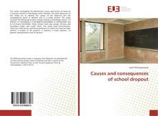 Capa do livro de Causes and consequences of school dropout