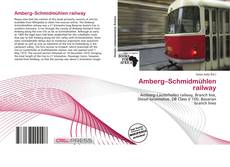 Bookcover of Amberg–Schmidmühlen railway