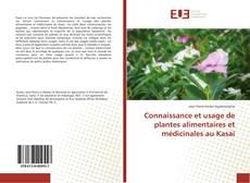Couverture de Connaissance et usage de plantes alimentaires et médicinales au Kasai