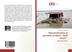 Couverture de Décentralisation et pauvreté au Bénin : Quel avenir ?