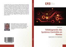 Bookcover of Télédiagnostic des Systèmes Contrôlés en Réseau