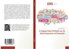Bookcover of L'impact des FinTech sur le droit bancaire et financier
