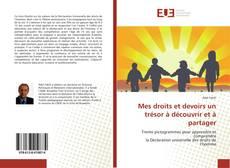 Capa do livro de Mes droits et devoirs un trésor à découvrir et à partager
